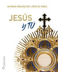 Jesús y tú